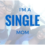 A single mom embraces the term.
