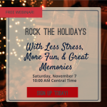 Get more information about my better holiday webinar!