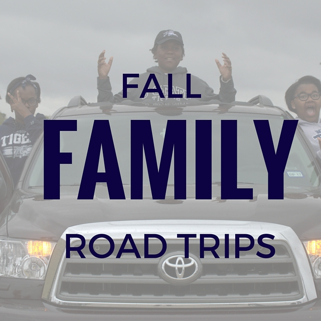 Family Togetherness This Fall With Road Trips