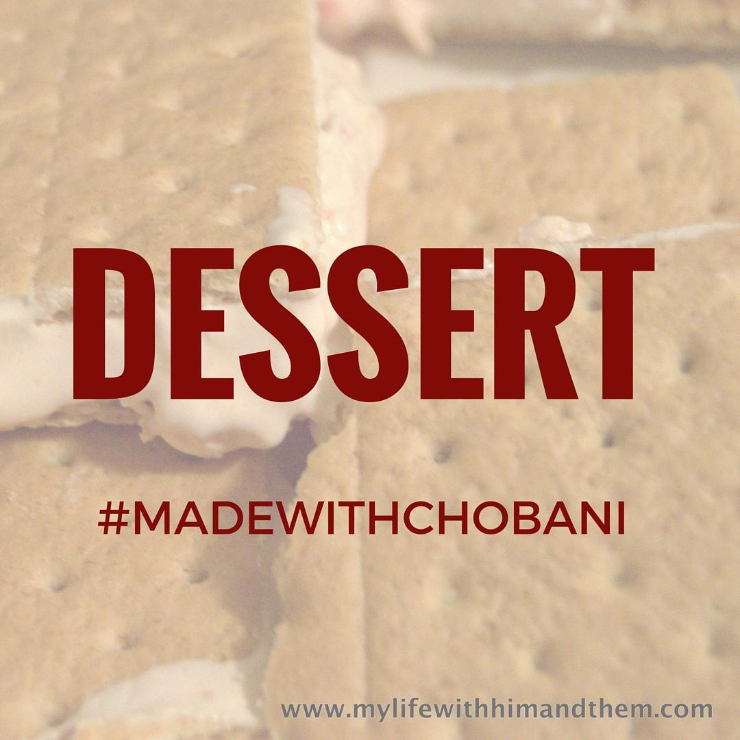 DESSERT MADE WITH CHOBANI
