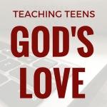 teaching god's love