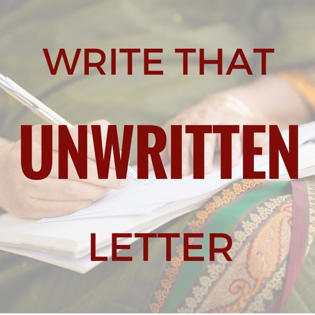 write that unwritten letter