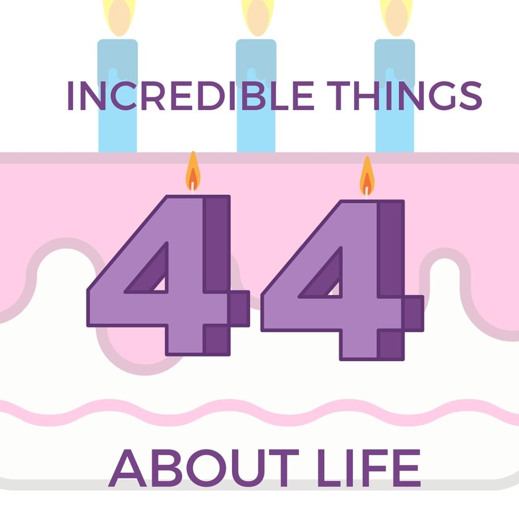 44 things