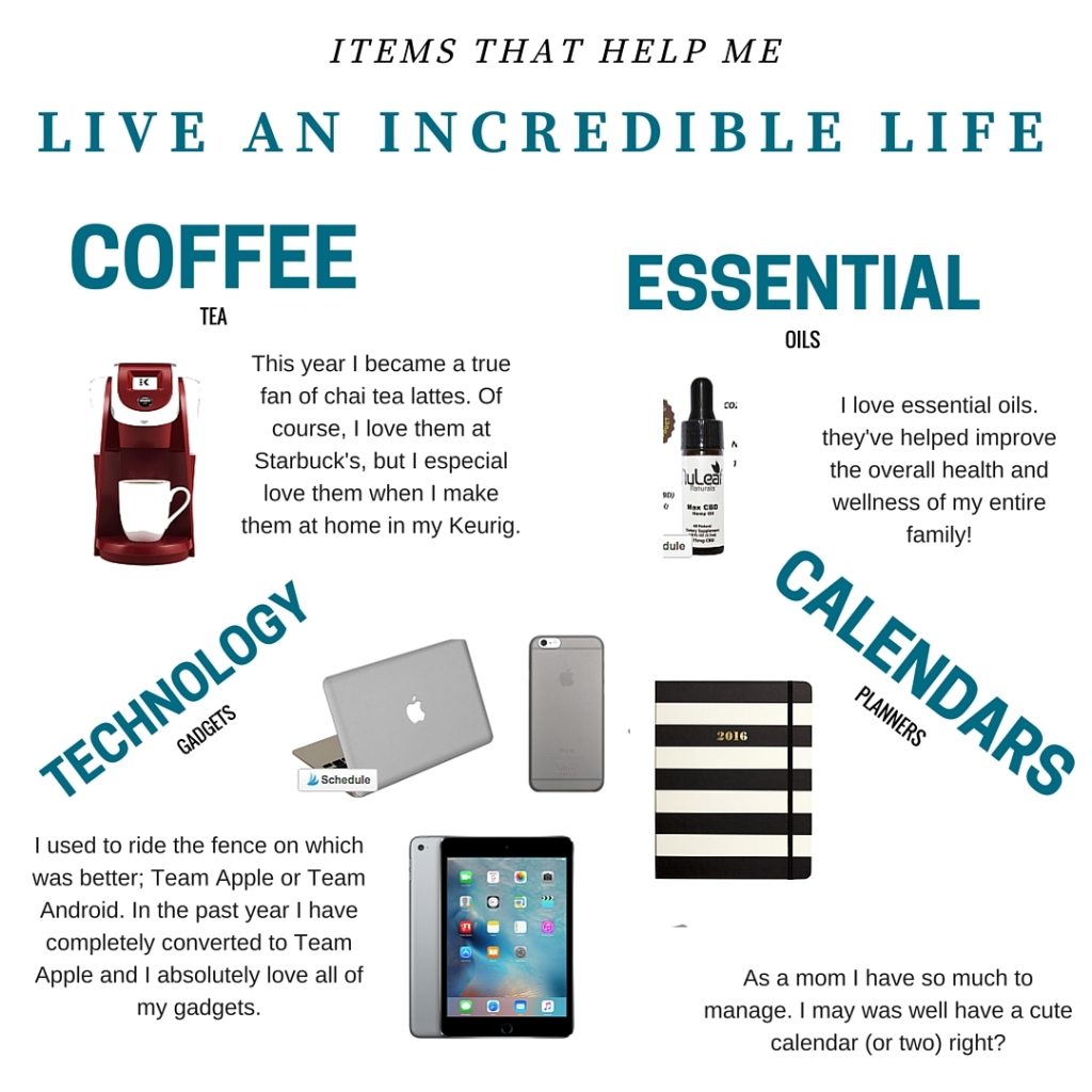 items that make life incredible