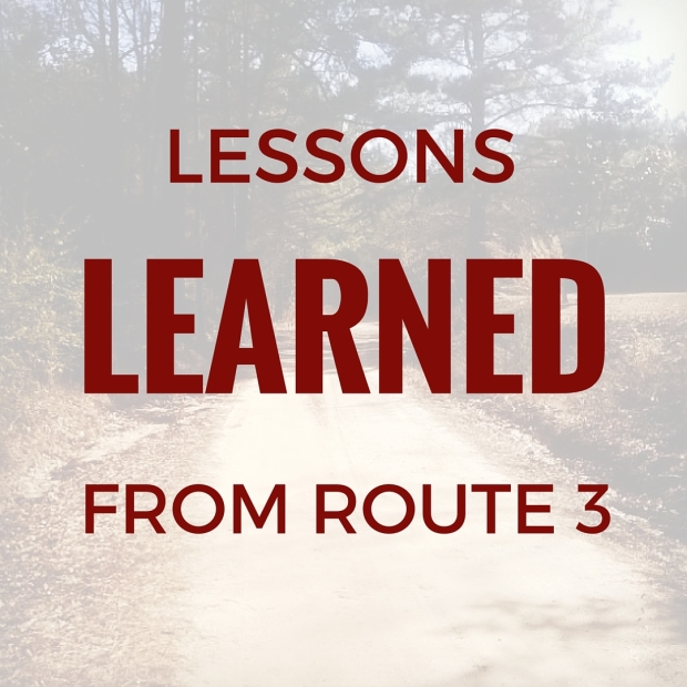 lessons learned from route 3