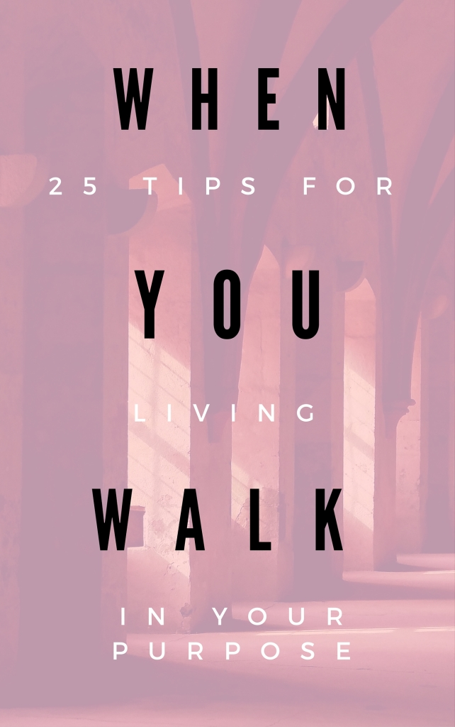 WHEN YOU WALK Blog Post