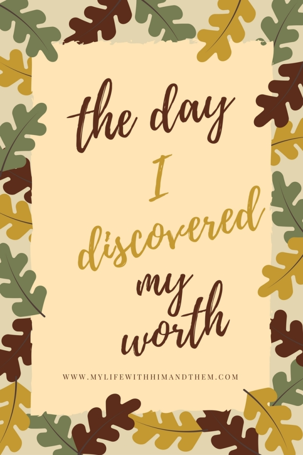 the day I discovered my worth (1)