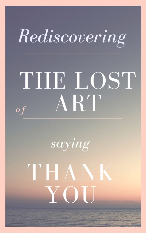 THE LOST ART OF THANK YOU