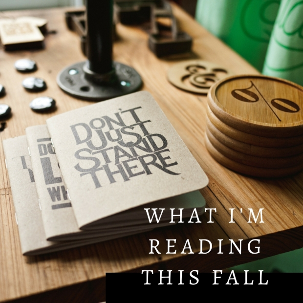 what-im-reading-this-fall