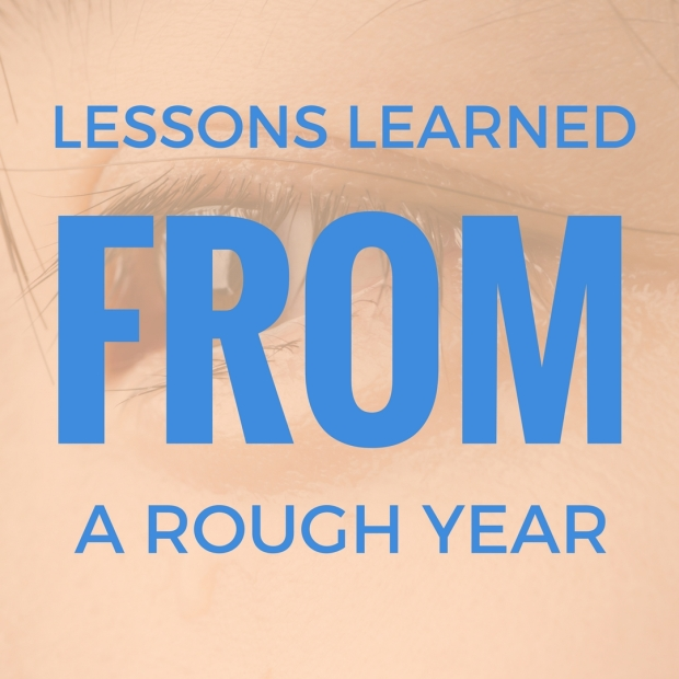 lessons-learned-from-a-rough-year