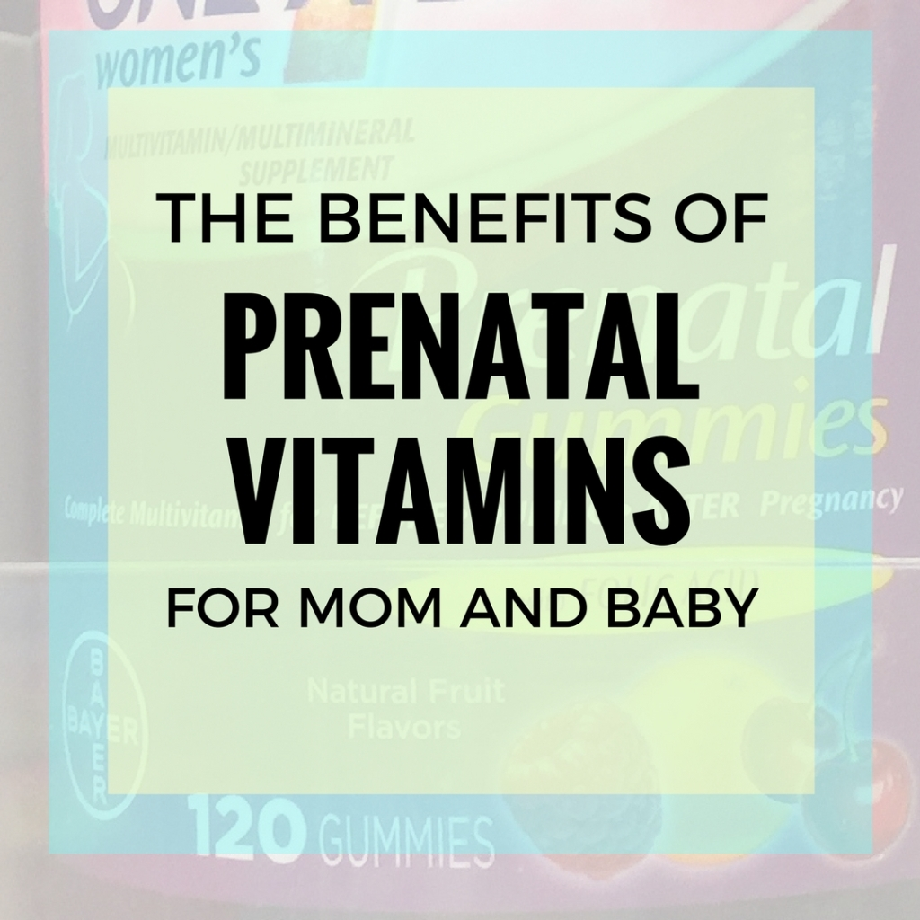 The benefits of prenatal vitamins for mom and baby